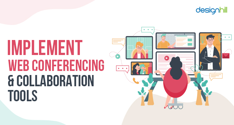 Implement Web Conferencing & Collaboration Tools