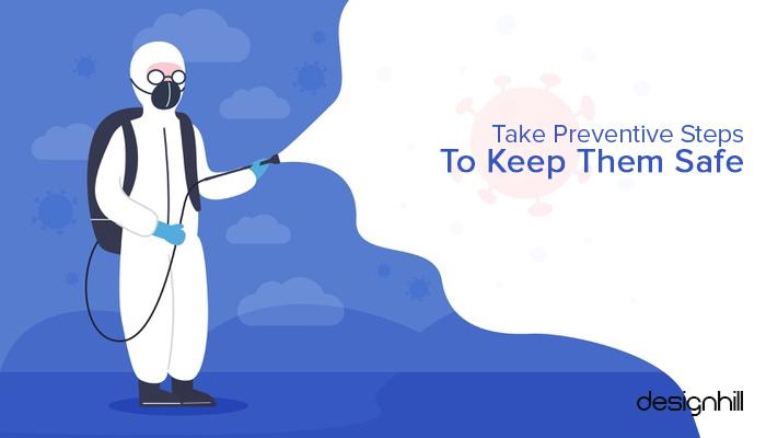 Take Preventive Steps To Keep Them Safe