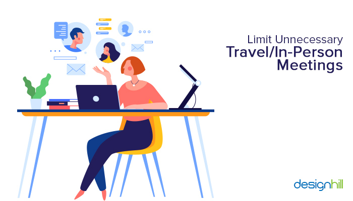 Limit Unnecessary Travel/In-Person Meetings