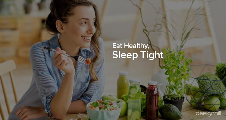 Eat Healthy, Sleep Tight
