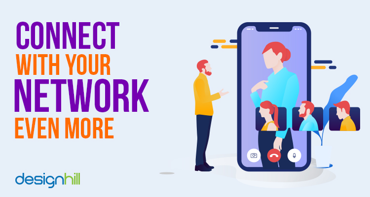 Connect With Your Network Even More