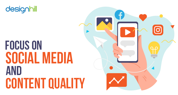 Focus On Social Media And Content Quality