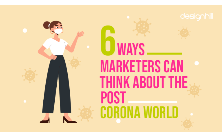 6 Ways Marketers Can Think About the Post Corona World