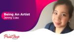 Being An Artist - Jenny Liau