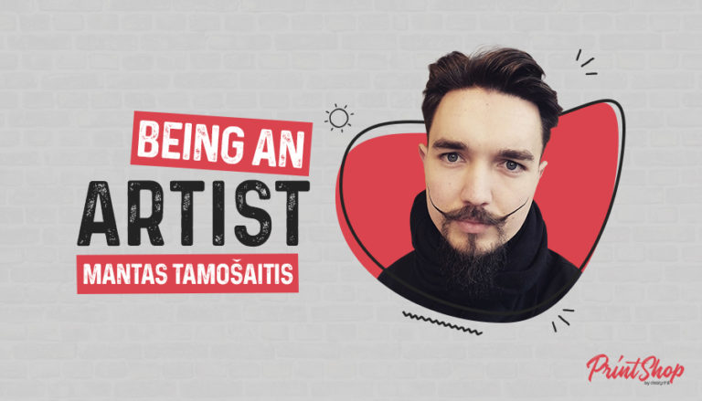 Being An Artist - Mantas Tamošaitis