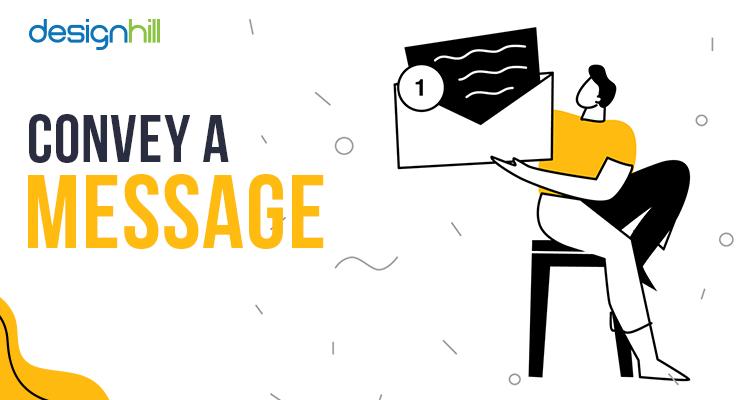 Convey A Message