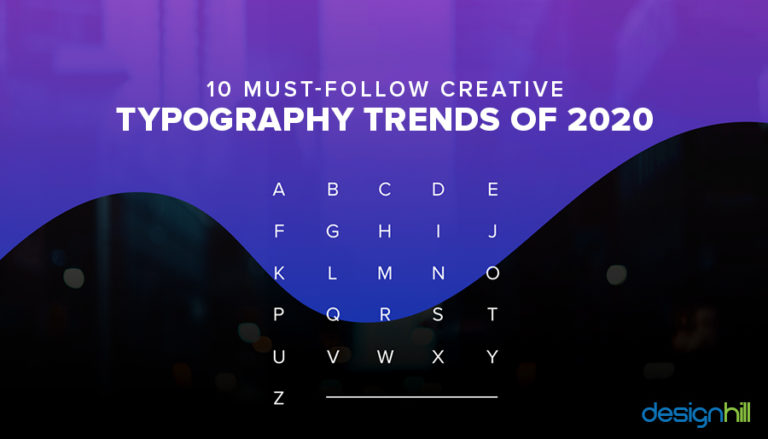 Must-Follow Creative Typography Trends