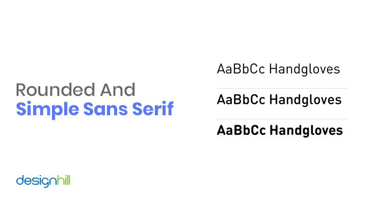 Rounded And Simple Sans Serif