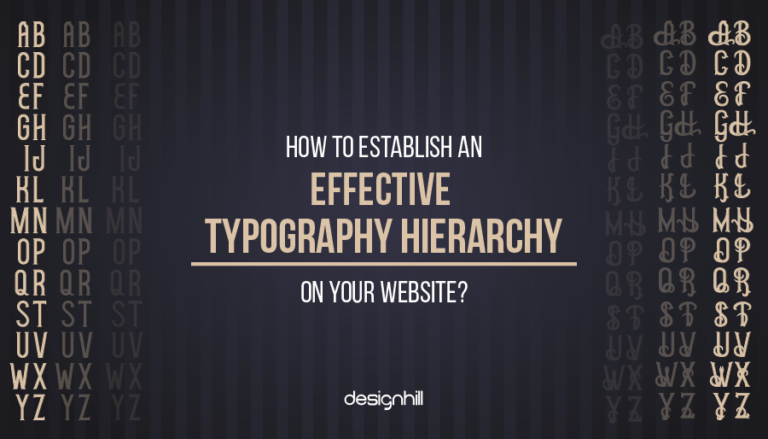 Establish An Effective Typography Hierarchy On Your Website
