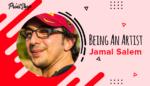 Being An Artist - Jamal Salem