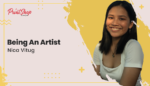 Being An Artist - Nica Vitug
