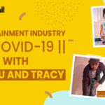 Entertainment Industry vs. Covid-19 - Talks With Kundu and Tracy Desa