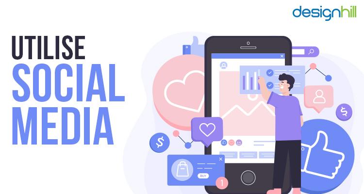Utilise Social Media