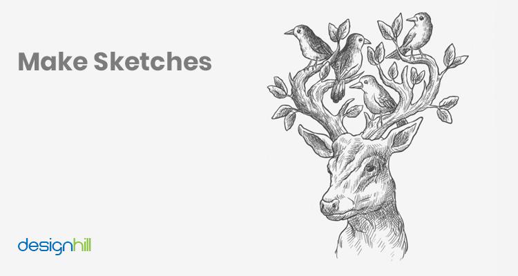 Make Sketches