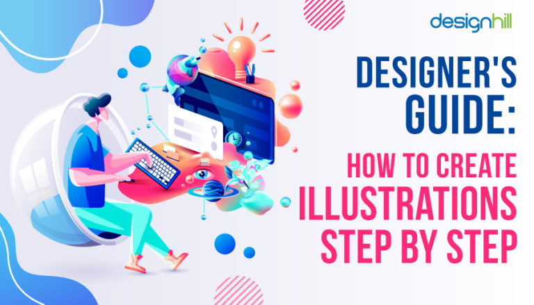How To Create Illustrations Step By Step
