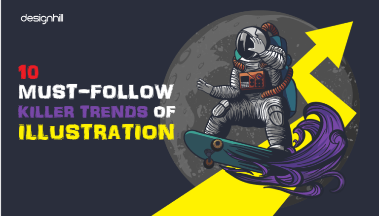 Must-Follow Killer Trends Of Illustration