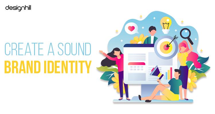 Create A Sound Brand Identity