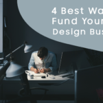 Fund Your New Design Business