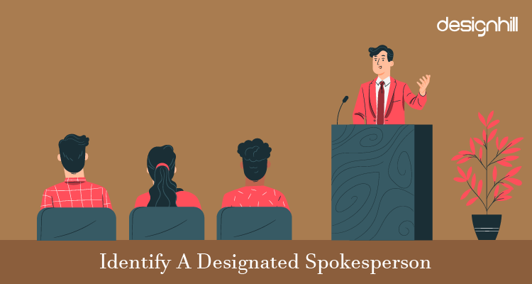 Identify A Designated Spokesperson