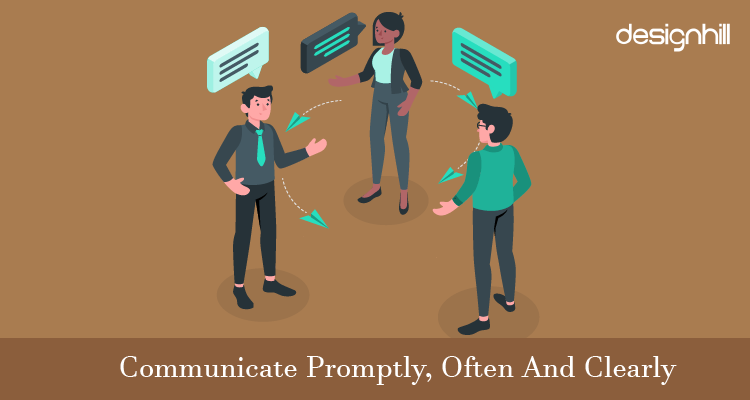Communicate Promptly