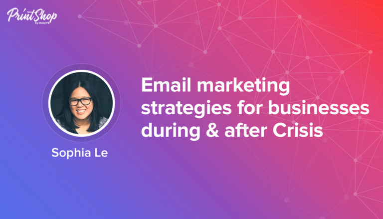 Email Marketing Strategies During & After Crisis