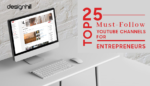 Must-Follow YouTube Channels For Entrepreneurs