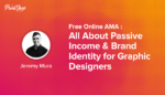 All About Passive Income & Brand Identity for Graphic Designers