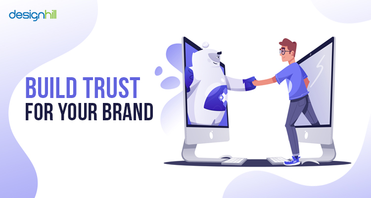 Build Trust For Your Brand