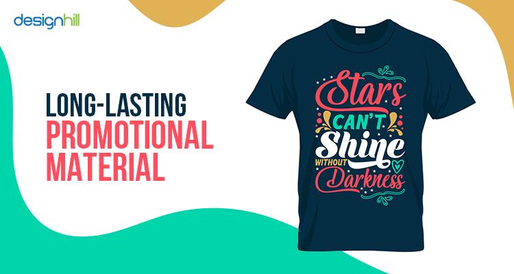 Long-Lasting Promotional Material