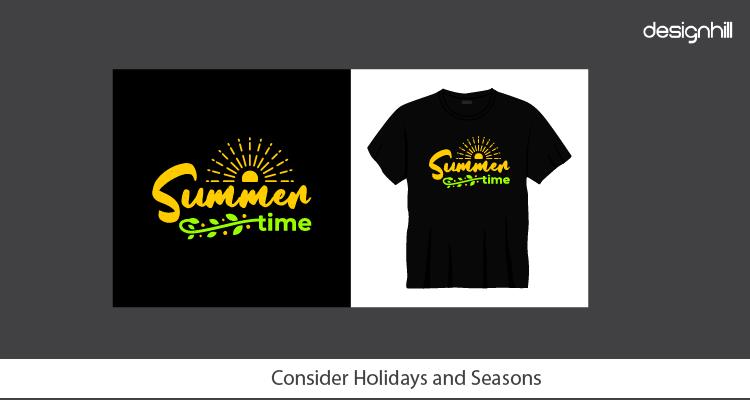 Consider Holidays and Seasons
