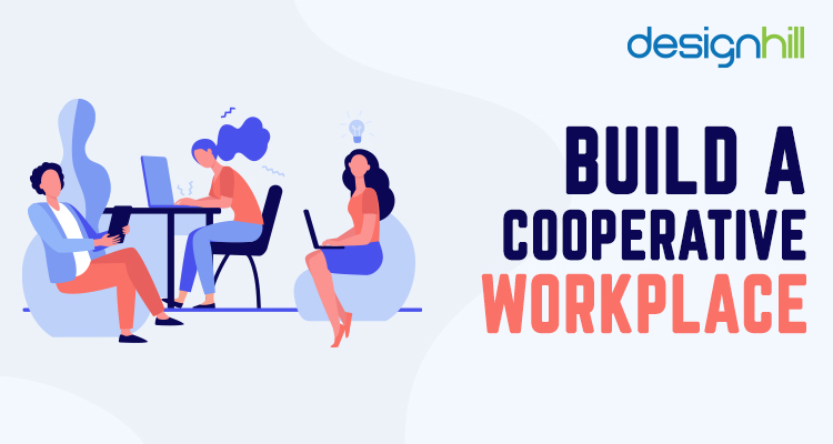 Build A Cooperative Workplace