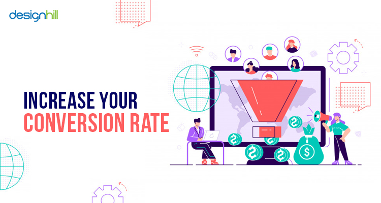 Increase Your Conversion Rate