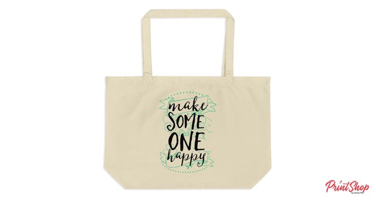Make Someone Happy Tote Bag