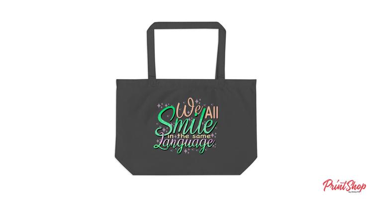 Smile in Same Language Tote Bag