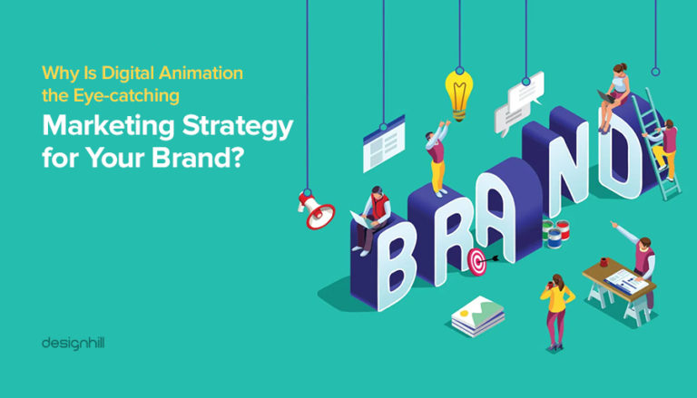 Why Is Digital Animation the Eye-catching Marketing Strategy for Your Brand