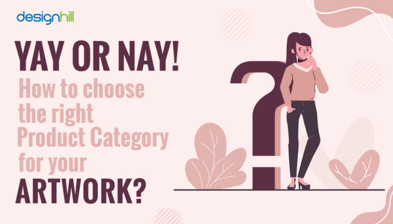 Choose The Right Product Category For Your Artwork