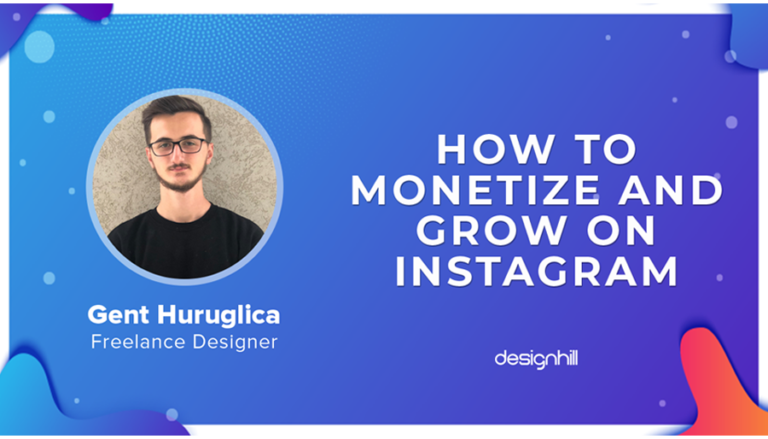 Monetize And Grow On Instagram - Gent Huruglica