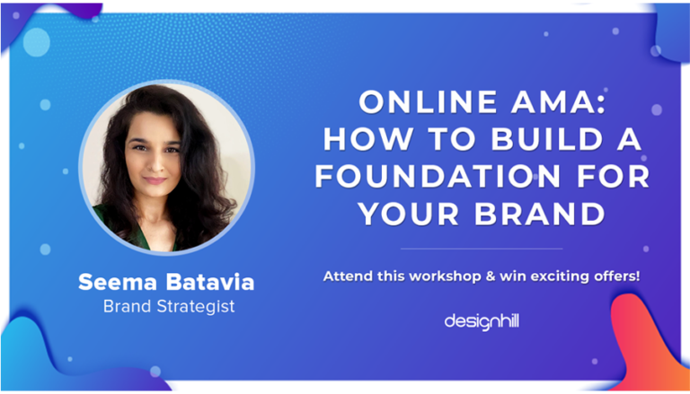 Online AMA By Seema Batavia : How To Build A Foundation For Your Brand