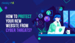 Protect Your New Website From Cyber Threats