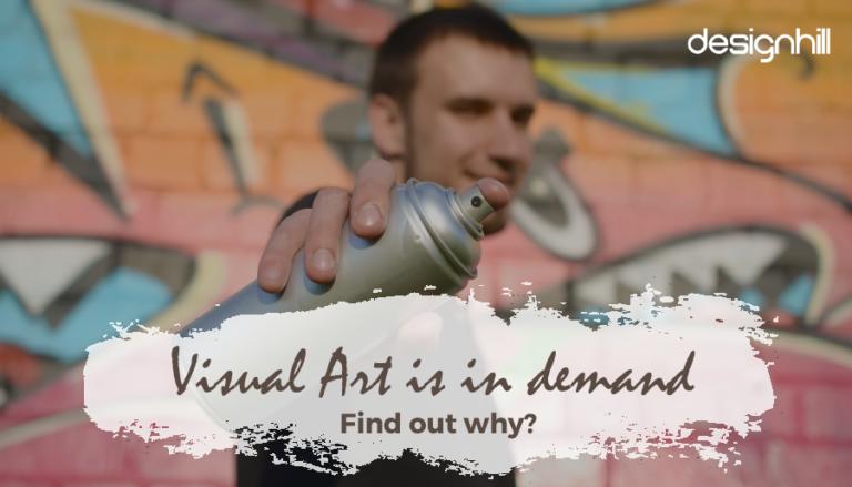 Visual Art Is In Demand