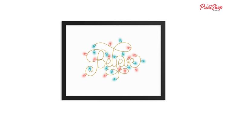 Believe - lettering Premium Luster Framed Poster