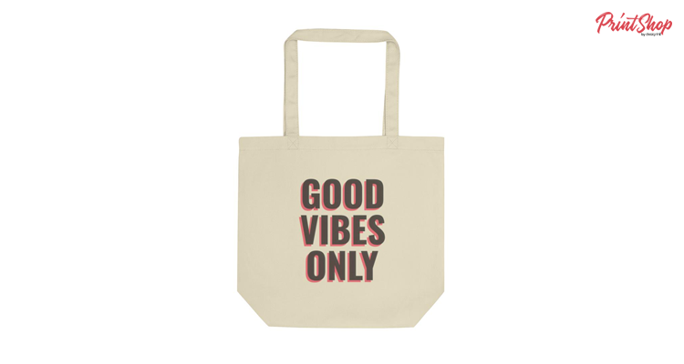 Good vibes only Organic Cotton Tote Bag