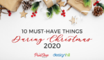 Must Have Things During Chirstmas 2020