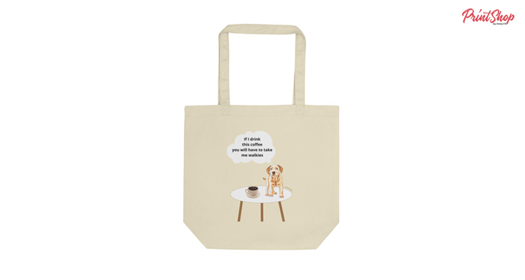 Puppy dog coffee funny thought Organic Cotton Tote Bag