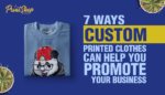Custom Printed Clothes