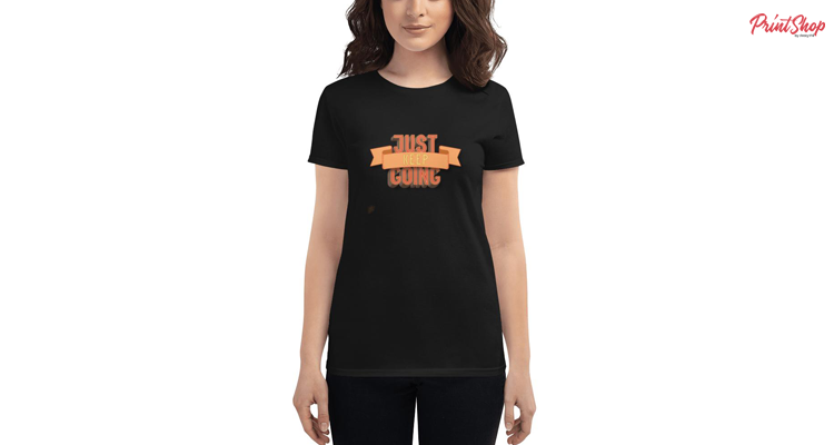 Just Keep Going Women's Fashion Fit T-Shirt