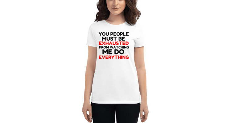 EXHAUSTED Women's Fashion Fit T-Shirt