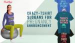 Crazy T-Shirt Slogans