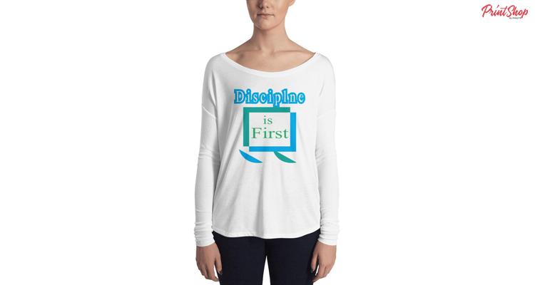 Discipline is First Women's Long Sleeve Tee