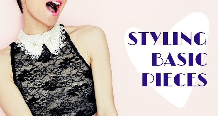 Styling Basic Pieces